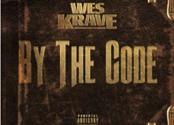 New Music: Wes Krave – By The Code | @WesKrave