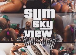 "Video: Slim Skyview (@SlimSkyview) – ""Thursday"""