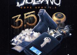 "New Mixtape: Juliano – ""Dope Spot 3.5"" | @Juliano_zone6"