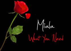 New Music: Miala – What You Need | @Therealmialado1