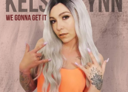 New Video: Kelsey Lynn – We Gonna Get It (@KelseyLynnMusic)