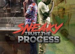 "New Mixtape: Sneaky – ""Trust The Process"" (Hosted By DJ Scream) | @YaBoySneaky @DJScream"