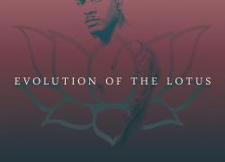 [New EP] Tyrik Ballard- Evolution of the Lotus @tyriksings