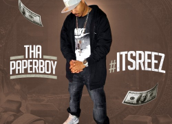 Tha Paperboy – ItsReez | @tharealpaperboy
