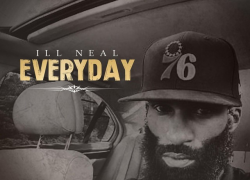 """New Music: Ill Neal – """"Everyday"""""""
