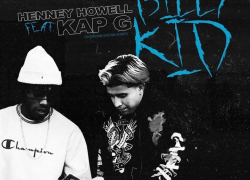 "New Video: Henney Howell Ft. Kap G – ""Billy Kid"" 