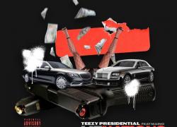 Teezy Presidential Ft. Maino – Lituations | @teezypresidential