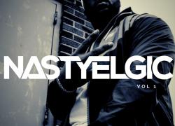 New Music: Nastyelgic – Back When Music Was…