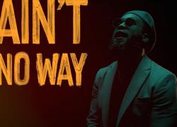 """Boaz – """"Ain't No Way"""""""