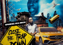 Spankez Aka Mr36 @darealmr36 – Close The Trap Down