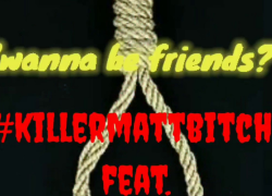 """Wanna Be Friends?""(let's hang out again) Killer-Matt feat. Dick Dastardly"