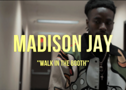 Madison Jay Walks N Da Booth in New Video @themadisonjay