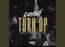 "Conan – ""Turn Up"" (Official Video) | @ynvsconan"
