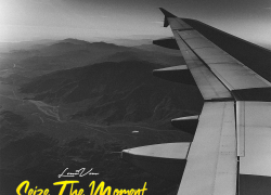 "New Music: LouiVon – ""Seize The Moment"" (EP Stream)"