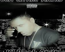 KI Back At It – Just Getting Started (EP)