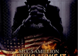 "[New Video] MUG$ Amillion – ""Tryna Make It"" (prod. by Play Dat Beat Wee Wee) @MUGS_AMILLION"