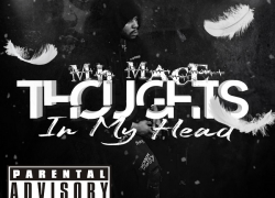 MH Mace – Thoughts in My Head