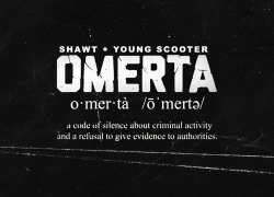 """New Video: Shawt Ft. Young Scooter – """"Omerta"""" 
