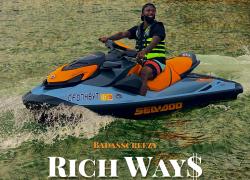 BadAssCreezy – Rich Ways (Video) | @BadAssCreezy
