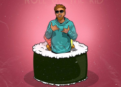 """Kid Sushi Drops """"Roll Up The Kid"""" Album"""