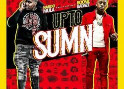 "South Carolina Rapper Nardo Mula Releases ""Up to Sumn"" Single Feat. Boosie"