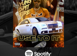 [New Music] Yung Spitfire 'Use To It'