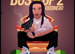 "Rio Dinero Drops The Sequel to ""Boss Up"" with ""Boss Up 2""  @FlyyguyRio"