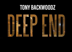 "Tony Backwoodz remembers a real one in new single ""Deep End"" @bigbaccy14"