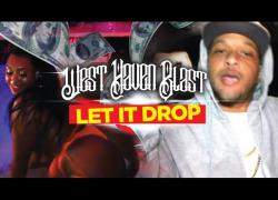"""West Haven Blast – """"Let It Drop"""" (Music Video)"""