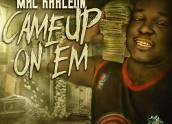 Mac Karleon – Came Up On 'Em (EP)