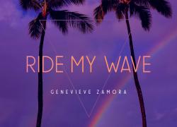New Music: Genevieve Zamora – Ride My Wave