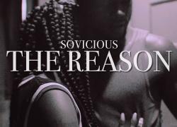 So Vicious – The Reason (Official Music Video) | @SoVicious415