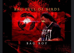 "New Mixtape: Bag Boy – ""Bag Full Of Birds"""