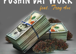 New Music: Manny – Pushin Dat Work Featuring Troy Ave