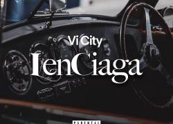 Vi City – LenCiaga