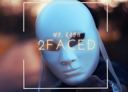 """Ms. Kash Returns With Real Spit & Chill Vibes In """"2FACED"""" Visuals"""