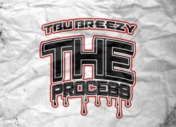 New Video: TBU Breezy – The Process