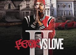 New Music: Vou$ – FEAR Vs LOVE 2   @fearvous