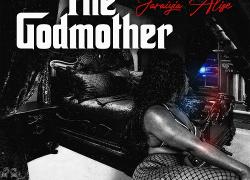 Jaraiyia Alize' – The Godmother (Official Trailer) | @JaraiyiaAlize