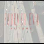 Future - Forever Eva