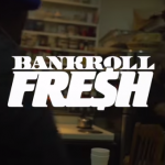 Bankroll Fresh Real Trapper