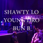 Shawty Lo , Young Dro , Bun B Tabernacle Atlanta ‪ birthdayBash20‬ ‪#ATL‬