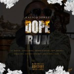 Calico Jones Dope Run