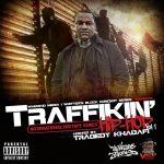 Traffikin Hip Hop