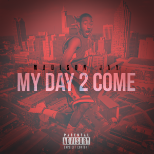 madison-jay-my-day-2-come-artwork