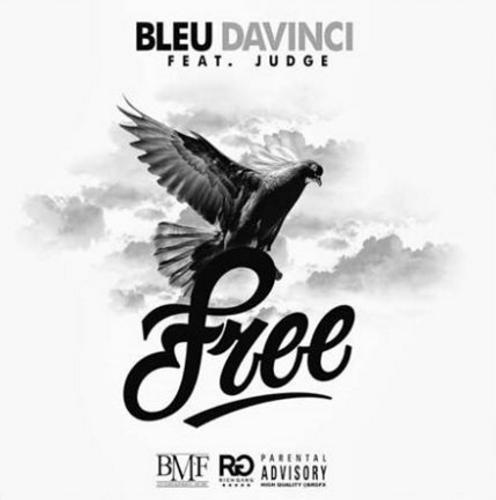 Free (feat. Judge da Boss) –  Bleu Davinci