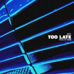 atlanta based artist jerz releases Too Late produced by WMN
