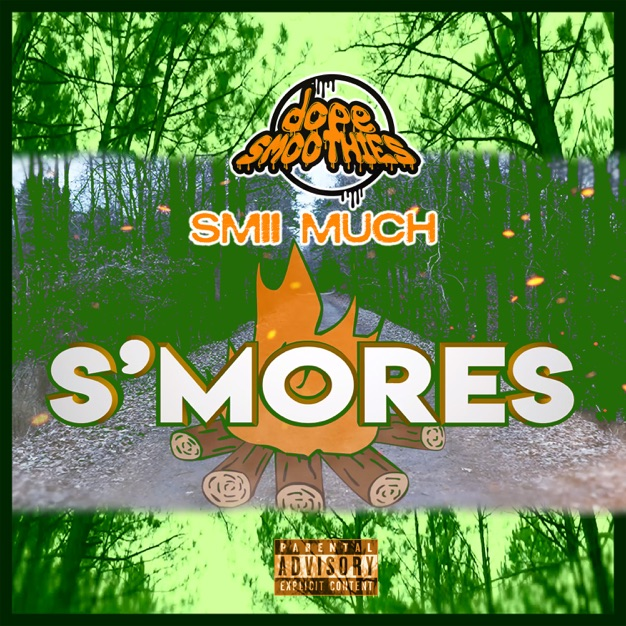 """dopeSMOOTHIES – """"S'mores"""" (Video)"""